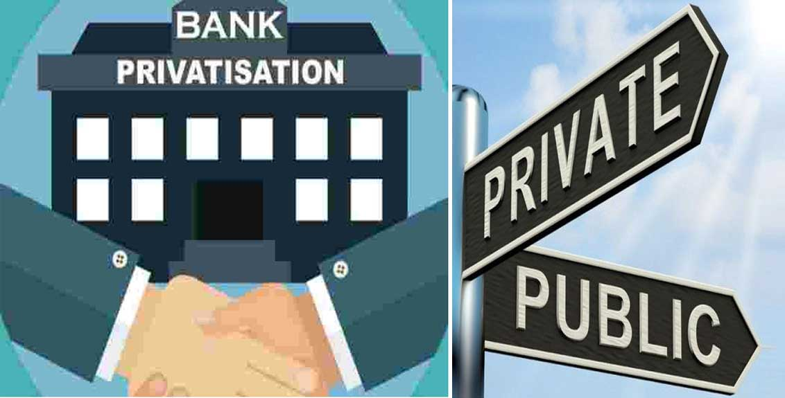 bank privatisation this year two government banks will become private